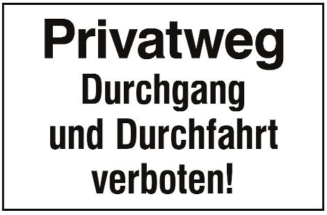 Privatweg - Durchgang und Durchfahrt verboten